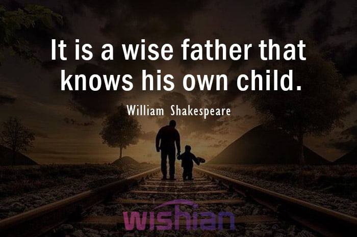 William Shakespeare Quotes about Absent Father