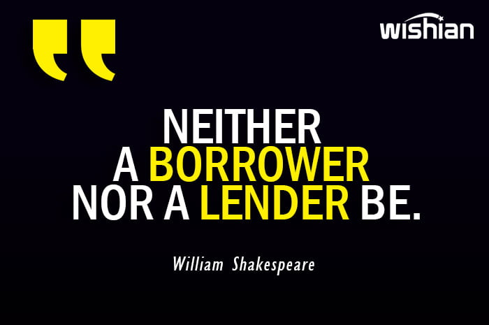 William Shakespeare advice Quote on being borrower and lender