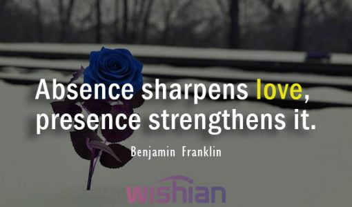 absence quote by Benjamin Franklin
