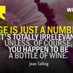 Age is Just a Number Quotes by Joan Colling with Happy Birthday Flower Image