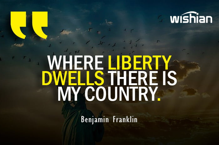 Benjamin Franklin Quotes on Liberty and Independence