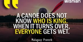 Famous Malagasy Proverb on Canoe does not know who is King