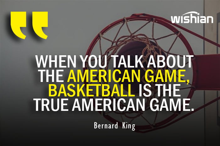 Funny Basketball One Liners Quotes by Bernard King