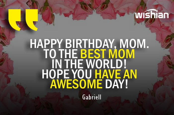 Happy Birthday Wishes to the Best mom to wish on whatsapp