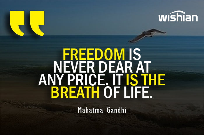 Independence Day Quotes by Mahatma Gandhi about Freedom and liberty