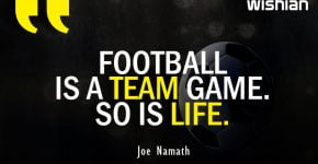Inspirational Football Quotes about life by Joe Namath