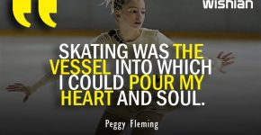 Inspirational Skating Quotes by Peggy Fleming