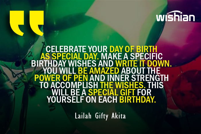 Lailah Gifty Akita advice Quotes for making your birthday special by your own