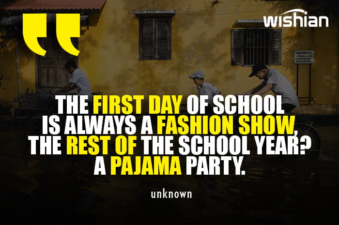 Most Funny Quotes about First Day of School