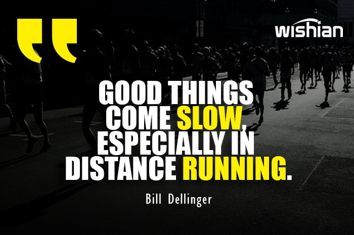 Motivational Quotes about Distance Running by Bill Dellinger