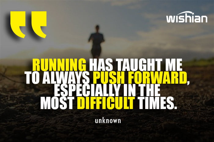 Motivational Running Quotes teaches life lessons