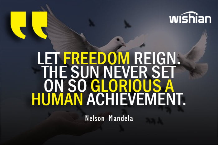 Nelson Mandela Freedom Quotes about Independence
