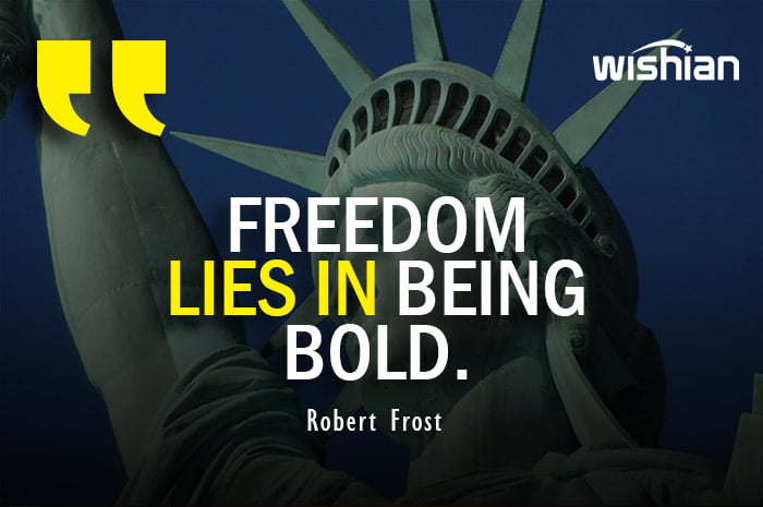Robert Frost Quotes about Freedom lies in being bold