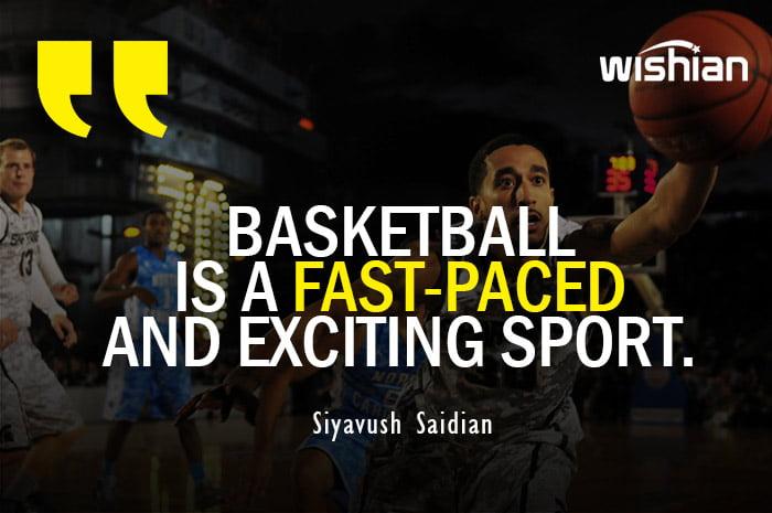 Short Basketball Quotes by Siyavush Saidian