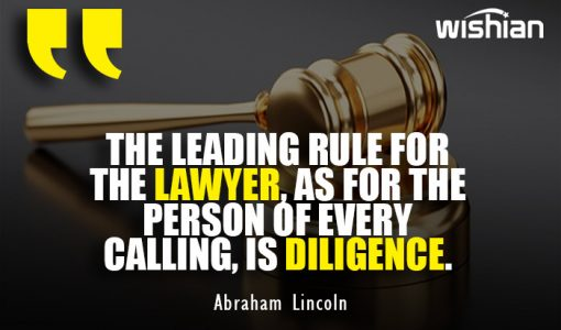Abraham Lincoln Quotes on Law School about rule for lawyer