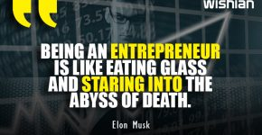 Elon Musk Quotes about Entrepreneur is like staring into the abyss of death