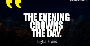 English Proverb on Evening Crowns the day with beautiful sunset image