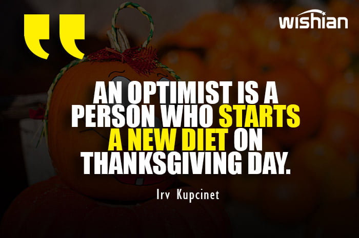 Funny Thanksgiving day Quotes for people who hate dieting