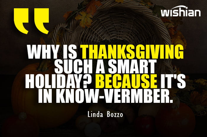 Funny thanksgiving Quotes with deep humor by Linda Bozzo