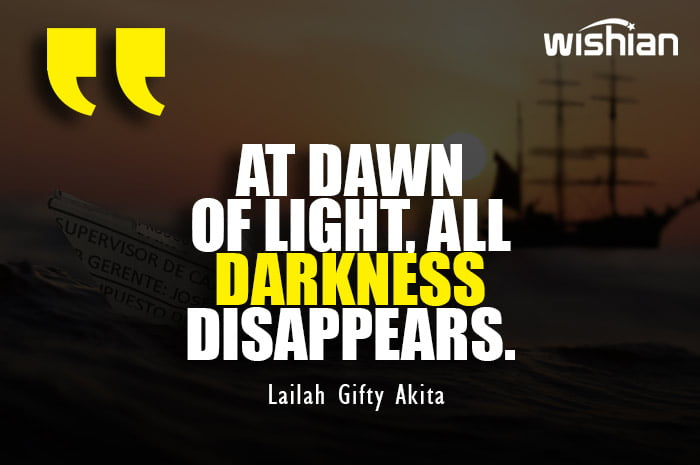 Inspiring Dawn Quotes by Lailah Gifty Akita about thinking positive