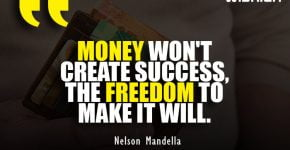Nelson Mandella Quotes about Money Success and freedom