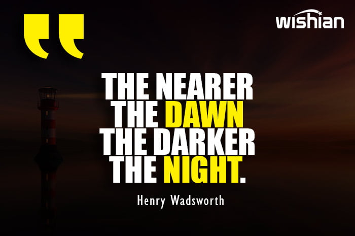 Positive Dawn Quotes by Henry Wadsworth